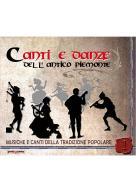 Canti e danze dell'antico Piemonte vol.1